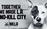 Together we made LA a No Kill City
